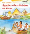 Vergrößerte Darstellung Cover: Ägypter-Geschichten für Kinder. Externe Website (neues Fenster)