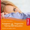 Autogenes Training & Progressive Relaxation
