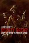 Deputy Dread