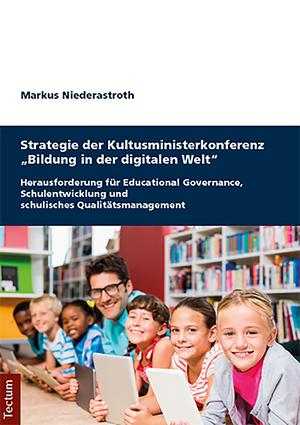 """Strategie der Kultusministerkonferenz """"Bildung in der digitalen Welt"""""""