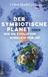 Vergrößerte Darstellung Cover: Der symbiotische Planet oder Wie die Evolution wirklich verlief. Externe Website (neues Fenster)