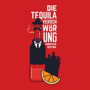 Die Tequila-Verschwörung