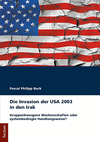 Die Invasion der USA 2003 in den Irak