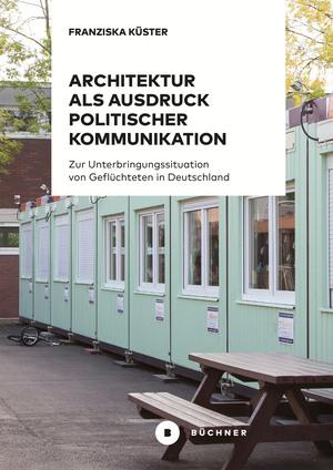 Architektur als Ausdruck politischer Kommunikation