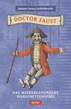 Doctor Faust. Das wiedergefundene Marionettenspiel