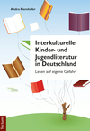 Interkulturelle Kinder- und Jugendliteratur in Deutschland