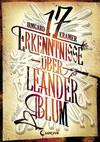 Vergrößerte Darstellung Cover: 17 Erkenntnisse über Leander Blum. Externe Website (neues Fenster)