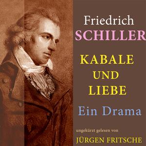 Friedrich Schiller: Kabale und Liebe. Ein Drama
