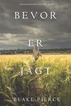 Bevor er Jagt (Ein Mackenzie White Mystery-Buch 8)