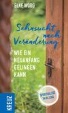 Vergrößerte Darstellung Cover: Sehnsucht nach Veränderung. Externe Website (neues Fenster)