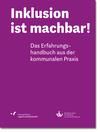 Vergrößerte Darstellung Cover: Inklusion ist machbar!. Externe Website (neues Fenster)
