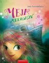 Vergrößerte Darstellung Cover: Meja Meergrün und das versunkene Schiff. Externe Website (neues Fenster)