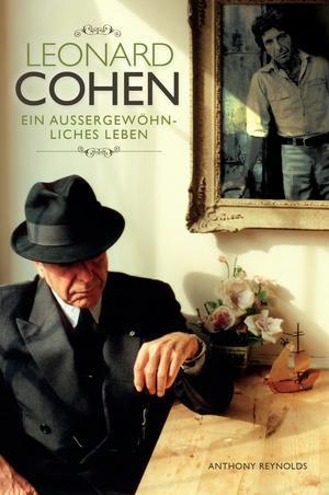 Leonard Cohen: Ein außergewöhnliches Leben