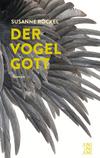 Vergrößerte Darstellung Cover: Der Vogelgott. Externe Website (neues Fenster)