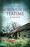 Vergrößerte Darstellung Cover: Mörderische Teatime. Externe Website (neues Fenster)