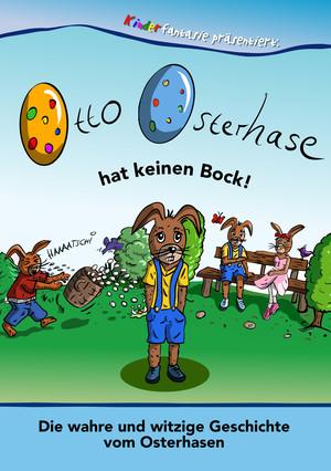 Otto Osterhase hat keinen Bock