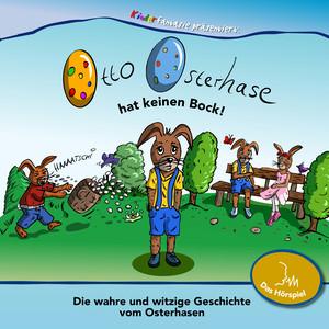 Otto Osterhase hat keinen Bock!
