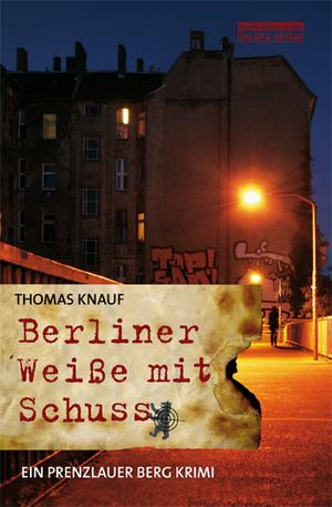 Berliner Weiße mit Schuss