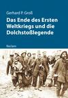 Das Ende des Ersten Weltkriegs und die Dolchstoßlegende