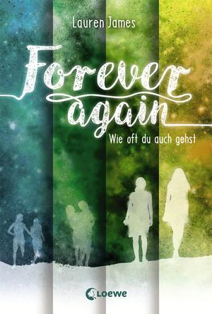 Forever Again 2 - Wie oft du auch gehst
