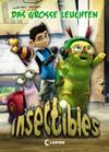 Insectibles 3 - Das große Leuchten