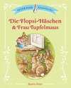 Die Flopsi-Häschen & Frau Tupfelmaus