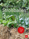 Gärtnern auf Strohballen