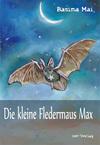 Die kleine Fledermaus Max