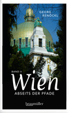 Wien abseits der Pfade Band 2