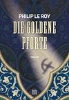 Vergrößerte Darstellung Cover: Die goldene Pforte. Externe Website (neues Fenster)