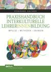 Praxishandbuch Interkulturelle LehrerInnenbildung