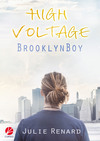 High Voltage: Brooklyn Boy