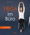 Vergrößerte Darstellung Cover: Yoga im Büro. Externe Website (neues Fenster)
