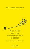 Vergrößerte Darstellung Cover: Was wird aus der Europäischen Union?. Externe Website (neues Fenster)