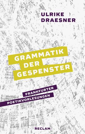 Grammatik der Gespenster