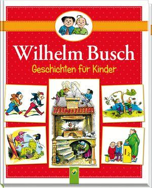 Wilhelm Busch Geschichten für Kinder