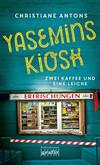Vergrößerte Darstellung Cover: Yasemins Kiosk. Externe Website (neues Fenster)