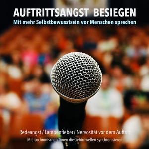 Auftrittsangst besiegen: Mit mehr Selbstbewusstsein vor Menschen sprechen