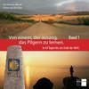 Vergrößerte Darstellung Cover: Von einem, der auszog, das Pilgern zu lernen. Externe Website (neues Fenster)
