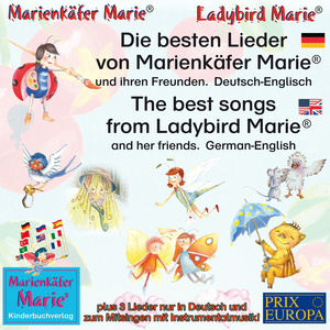 Die besten Kinderlieder von Marienkäfer Marie und ihren Freunden. Deutsch-Englisch / The best child songs from Ladybird Marie and her friends. German-English