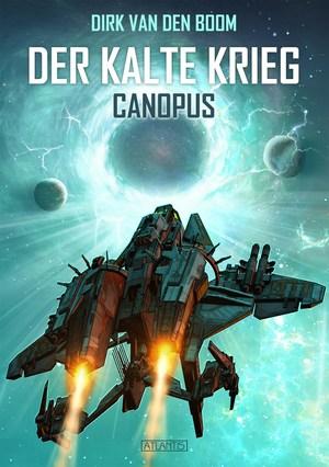 Canopus - Der Kalte Krieg 1