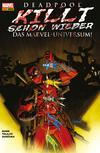 Vergrößerte Darstellung Cover: Deadpool killt schon wieder das Marvel-Universum -. Externe Website (neues Fenster)