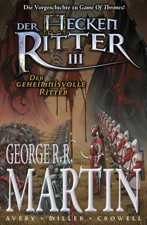Der Heckenritter, Band 3 - Der geheimnisvolle Ritter