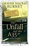 Der Unfall auf der A35
