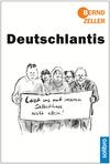 Vergrößerte Darstellung Cover: Deutschlantis. Externe Website (neues Fenster)