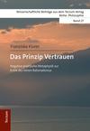 Vergrößerte Darstellung Cover: Das Prinzip Vertrauen. Externe Website (neues Fenster)