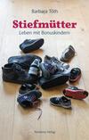 Vergrößerte Darstellung Cover: Stiefmütter. Externe Website (neues Fenster)