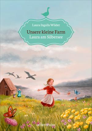 Unsere kleine Farm - Laura am Silbersee (Bd. 4)