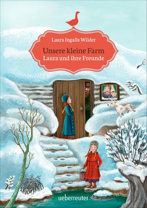 Unsere kleine Farm - Laura und ihre Freunde (Bd. 3)