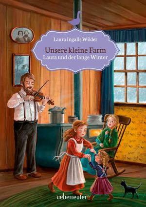 Unsere kleine Farm - Laura und der lange Winter (Bd. 5)